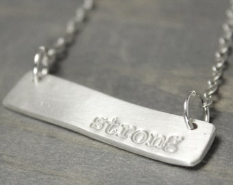 Silver Bar Necklace, Strong Necklace, Inspiration Necklace, Inspiration Jewelry, Fine Silver Jewelry, Hand Stamped Jewelry,
