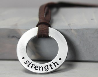 Strength Necklace, Leather Necklace, Leather Pendant, Washer Necklace, Inspiration Necklace, Inspiration Jewelry, Hand Stamped Necklace,