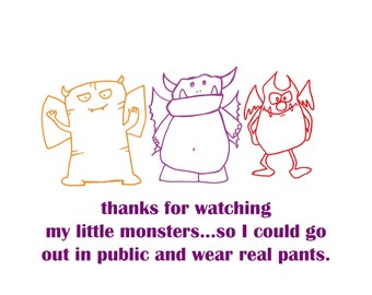 Babysitter Thank You - I got to wear real pants - Note Cards - Set of 5