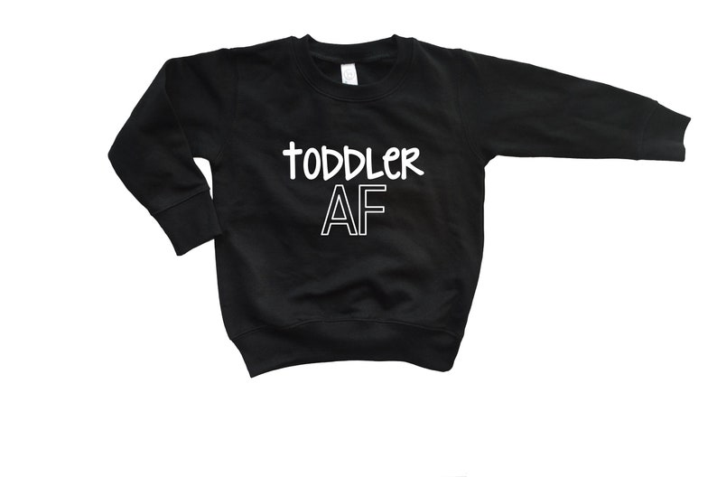 Tops Shirts 2t 3t 4t Clothing Toddler AF Sweatshirts Funny Toddler Shirts Toddler Boy Toddler Girl Shirts Clothes Boutique