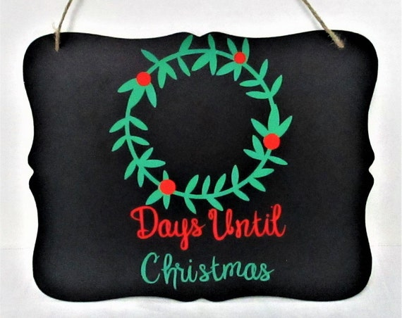 Days Until Christmas Sign, Countdown Chalk Board Sign, Christmas Sign, Christmas Chalkboard Sign, Count Down to Christmas, Christmas Decor