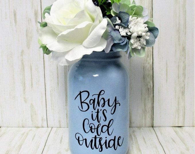 Mason Jar Winter Centerpiece, Baby It's Cold Outside Decor, Christmas Centerpiece, Christmas Decor, Flower Arrangement, Blue White Christmas