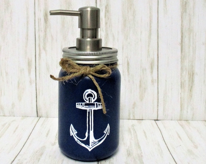 Anchor Mason Jar  Soap Dispenser, Anchor Decor, Mason Jar Lotion Dispenser, Bathroom Decor, Kitchen Decor, Anchor Decor, Beach Decor