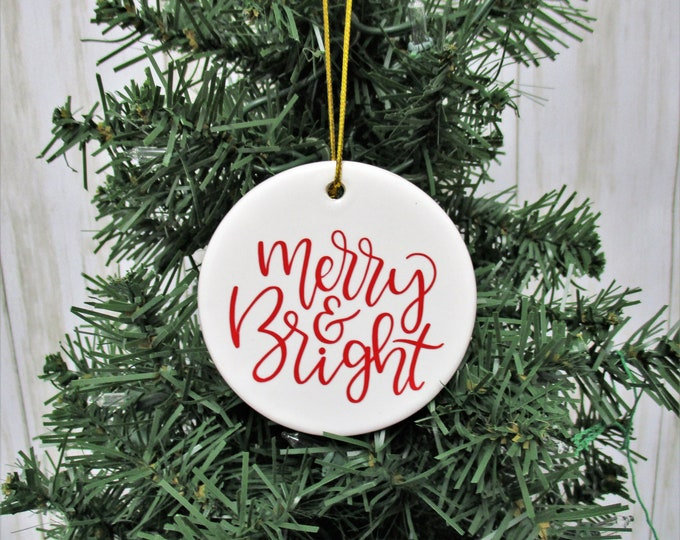 Merry & Bright Christmas Ornament, Ceramic Christmas Ornament, Christmas 2019, Christmas Decor, Christmas Gift< Teacher Gift