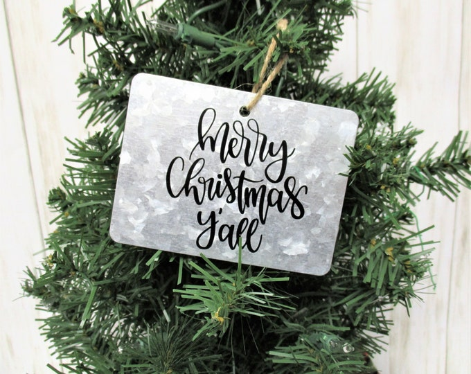 Christmas Ornament, Merry Christmas Y'all Ornament, Galvanized Christmas Ornament, Country Christmas Ornament, Farmhouse Christmas