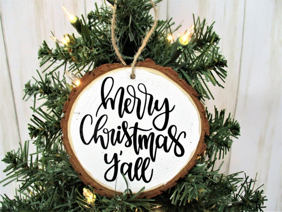 Merry Christmas Y'All Christmas Wood Slice Ornament, Country Christmas Ornament, Wood Décor, Rustic Christmas, Farmhouse Décor