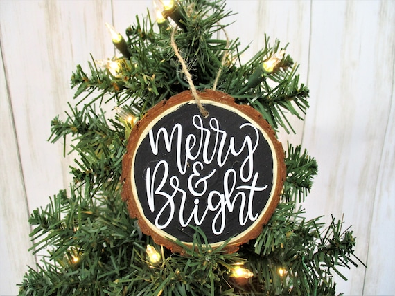 Merry & Bright Christmas Wood Slice Ornament, Country Christmas Ornament, Wood Décor, Rustic Christmas, Farmhouse Décor