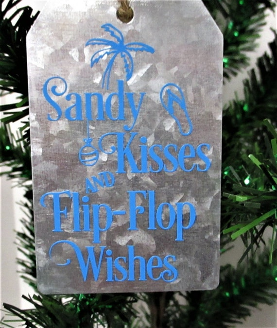 Sandy Kisses and Fliip Flop Wishes Christmas Ornament, Galvanized Christmas Ornament, Christmas Tag Ornament, Beach Christmas Ornament