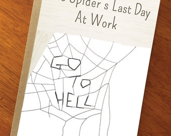 Spider's Last Day at Work; Funny Goodbye Card; Cute Goodbye Co-Worker Card; Goodbye Friend Card; Farewell New Job Card