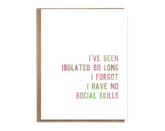 Funny Covid Card; Lockdown Card; Isolation; Funny Introvert Card; Covid Humor;  Social Isolation