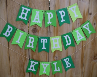 Happy Birthday Banner - Boys Happy Birthday Banner, Shades Of Green Birthday Banner, Can Be Personalized With Name
