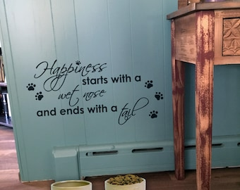 "Wall decal ""Happiness starts with a wet nose and ends with a tail"" with paw prints, home decor, wall decor, vinyl decal INDOOR"