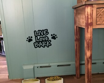 "Wall decal ""Live Love Bark"" with paw prints or bones, home decor, wall decor, vinyl decal INDOOR"