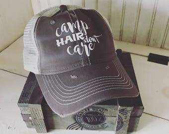Camp Hair Don't Care Worn Hat, rustic, rugged, worn, camping, outdoors, country