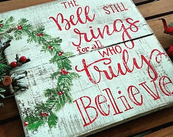 the bell still rings sign christmas signs christmas decor christmas wood sign wood signs wood signs sayings holiday signs - Christmas Decor Signs