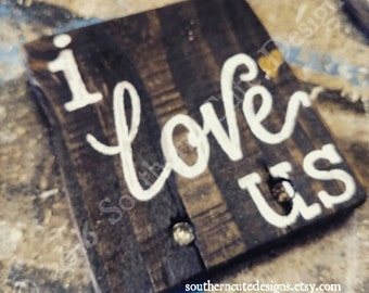 I love us sign, wood signs sayings, wood signs, love signs, wedding signs, wood block signs, wood blocks, shelf sitter,