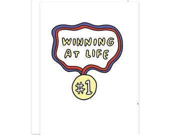 Winning At Life Congratulations Card