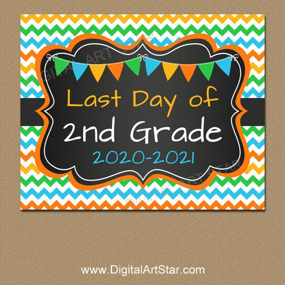 Last Day Picture Last Day of Second Grade 2020-2021 chalkboard sign Last Day Photo Prop Last Day of School Printable Last day sign