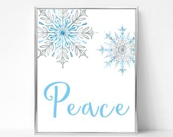 Snowflake Art Print, Winter Decor Downloadable Prints, Winter Art Instant Download Printable Art, Peace Wall Hanging, Wall Prints, Wall Sign