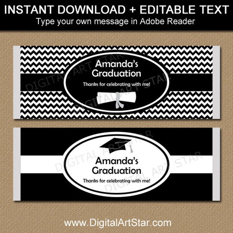 Graduation Chocolate Bar Wrappers EDITABLE Printable Candy Wrappers Black and White Graduation Party Favors Graduation Candy Wrappers G3