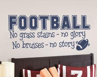 Football Vinyl Wall Decal - Football Decor - No Grass Stains No Glory - Sports Wall Decals - Nursery Wall Art - Athletic Wall Art