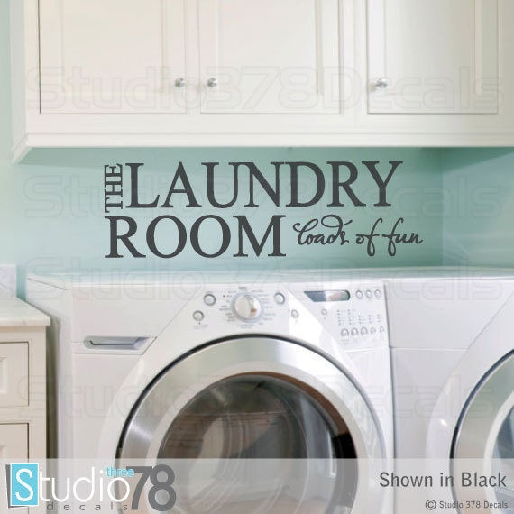 laundry room wall decal the laundry room loads of fun mud | etsy