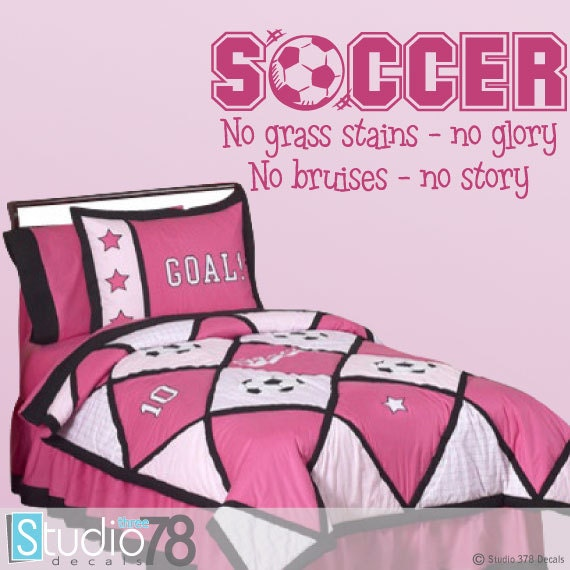 Soccer Sports Vinyl Wall Decal Girls Room Decor Childrens Decor Sports Wall Quote Vinyl Wall Lettering No Grass Stains No Glory 15x32
