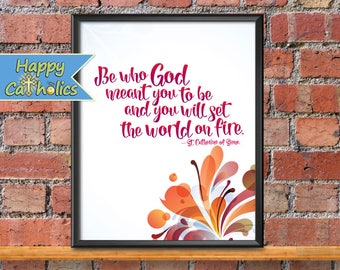 Set the World on Fire Wall Art   Catholic Art Print   Saint Catherine of Siena   Saints Quotes Gifts   Confirmation Gifts   Graduation gifts