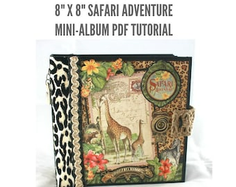 "8"" x 8"" Safari Adventure Scrapbook Mini-Album PDF Tutorial"