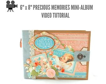 """6"""" x 8"""" Precious Memories Scrapbook Mini-Album Video Tutorial"""