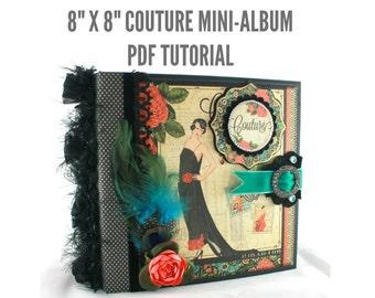 """8""""x8"""" Couture Scrapbook Mini-Album PDF Tutorial"""