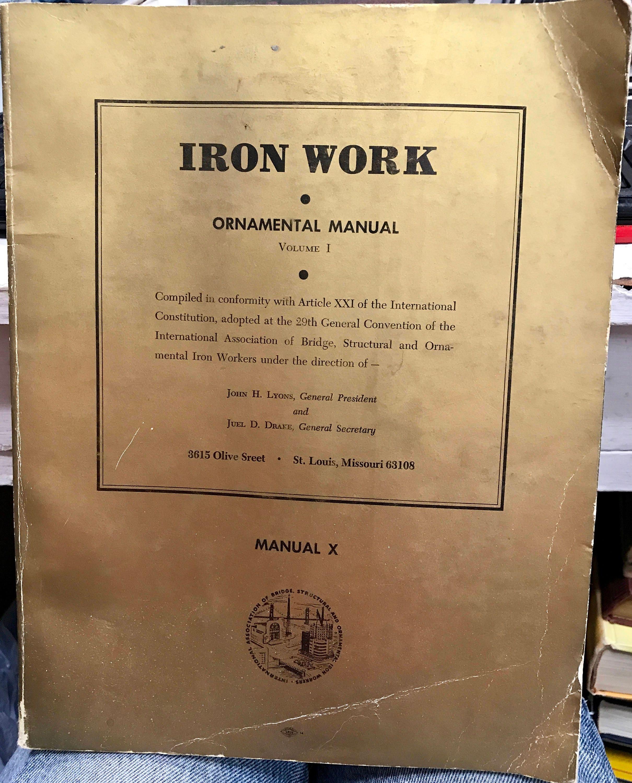 Iron Work Ornamental Manual Volume I Manual X Association of | Etsy