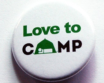 Love to Camp pin, Camping button, Pinback button, Lapel Pin, Brooch, Loves to camp, Small gift for camper, Camping pin, nature lover (7329)