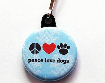 Dog zipper pull, zipper pull, purse charm, bag charm, Dog Lover, peace love dogs, zipper charm, blue, blue zipper pull (914a)