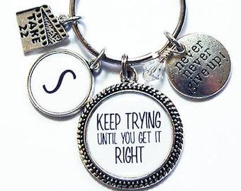 Keep Trying Keychain, Inspirational Keyring, Stocking stuffer, monogram keychain, Never give up, Motivation, Personalized gift (8393)