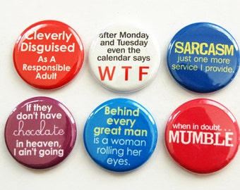 Funny Magnets, Humor, Button magnets, Kitchen Magnets, Fridge Magnet, WTF, Sarcasm, funny sayings (3342)