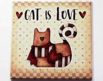 Cat is Love Magnet, Fridge magnet, Magnet, Gift for cat lover, Kitchen Magnet, Cat Fridge Magnet, Cat Lover, Cat Magnet, Loves Cats (7242)