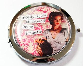 Funny compact mirror, purse mirror, humor, funny saying, compact mirror, pocket mirror, fabulous, being fantastic (2649)
