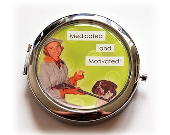 Pill case with mirror, Funny pill case with mirror, Medicated and Motivated, pill box, funny pill case, pill box with mirror (5582)