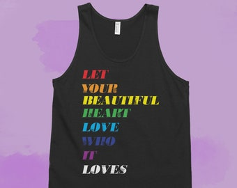 93f526e7152b4 PRIDE Let Your Beautiful Heart Love Who It Loves - Pride Distress  Typography Style - Classic tank top (unisex)