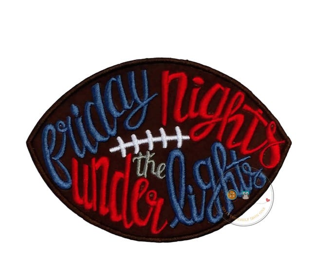 Friday nights under the lights Football  iron on applique