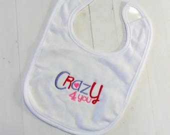 Crazy for you Valentine's day white embroidered terri cloth baby bibs  girls