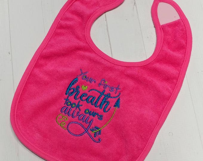 Your first breath took ours away pink embroidered Koala Baby cloth baby bibs for 6-12 month old girls