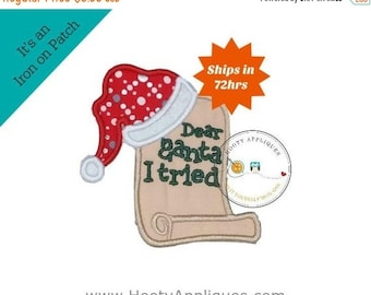 LIQUIDATION SALE Dear Santa I tried notes machine embroidered fabric iron on no sew patch, ready to ship holiday patch for kids clothing
