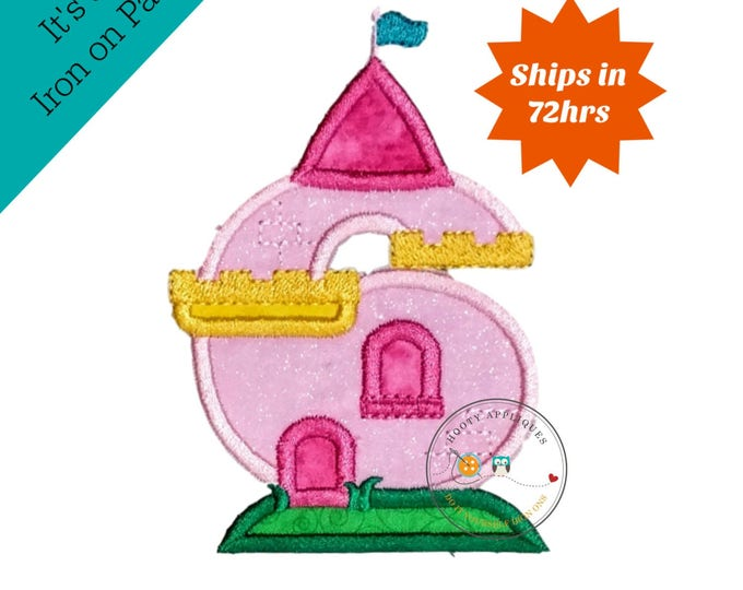 Princess castle birthday number six machine embroidered patch, fast shipping iron on girl birthday applique, Pink and yellow number 6