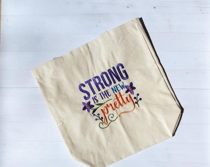 LIQUIDATION SALE Strong in the new pretty canvas bag- Gift under 25- mother's day gift- Graduation gift