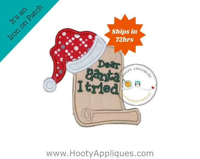 Dear Santa I tried notes machine embroidered fabric iron on no sew patch, ready to ship holiday patch for kids clothing
