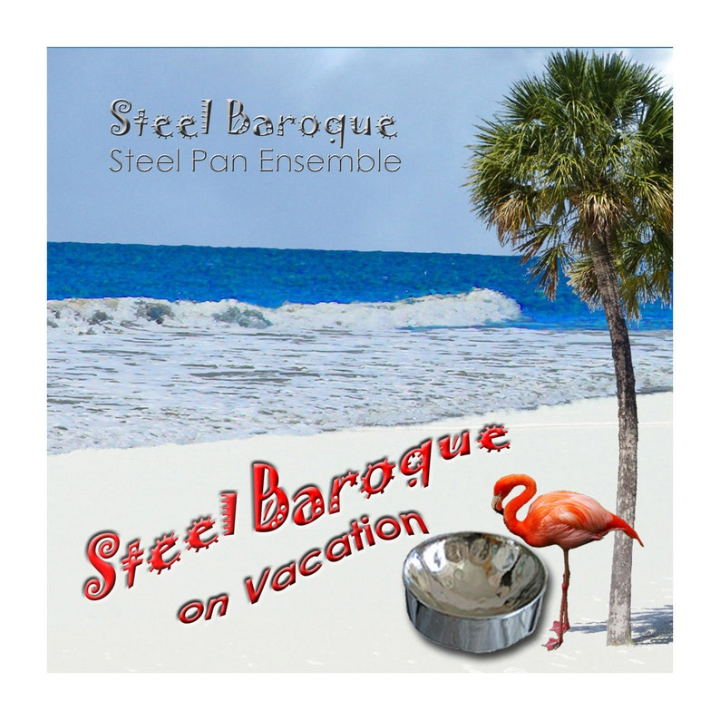 Steel Drum Music CD: Steel Baroque on Vacation  Traditional image 0