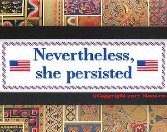 Nevertheless She Persisted Cross Stitch Pattern PDF