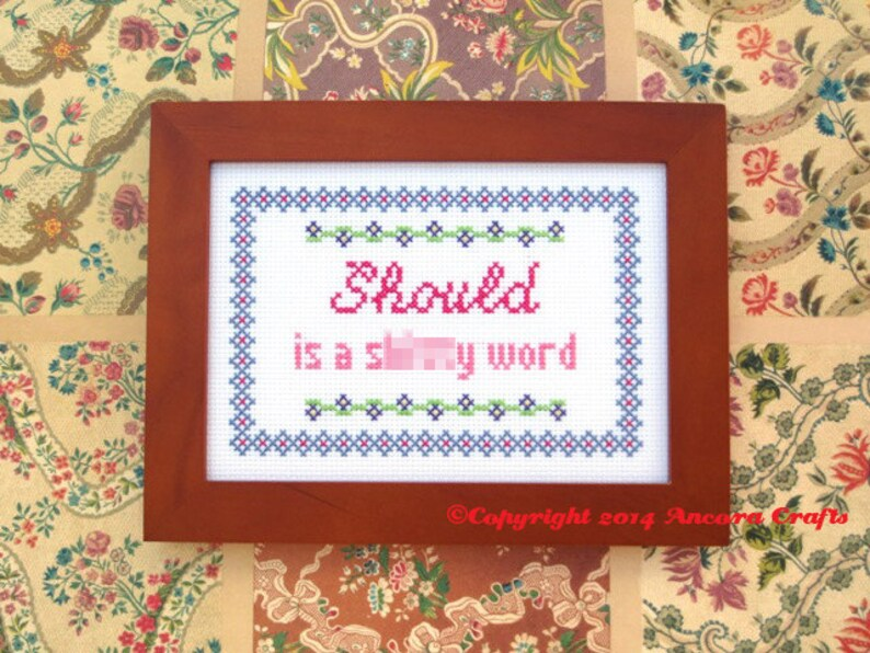 Should Is A Bad Word Cross Stitch Pattern Pdf Mature Etsy
